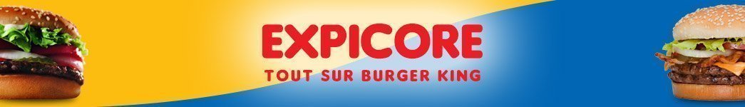 Burger King France : les fast-food, les menus, les calories…